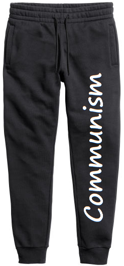 Pants displaying the word Communsim