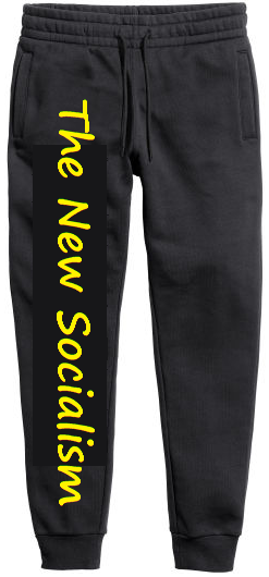 New Socialism displayed on pants