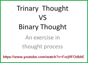 Trinary versus Binary Thought