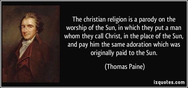 Thomas Paine on Christianity and solar worship