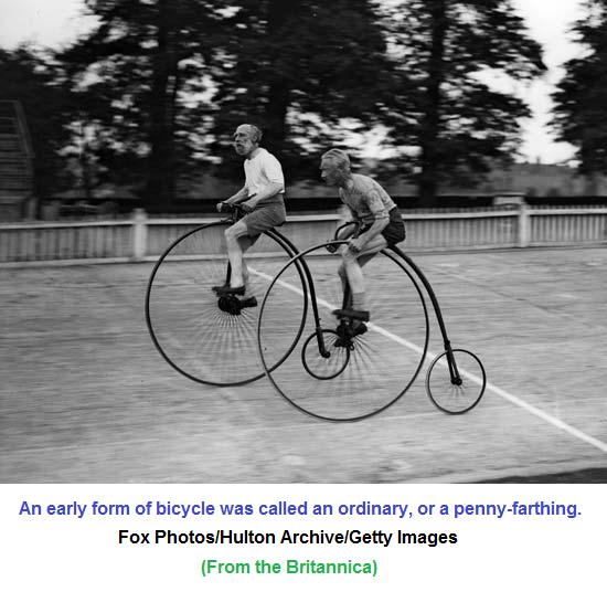 The Ordinary or Penny Farthing bicycle