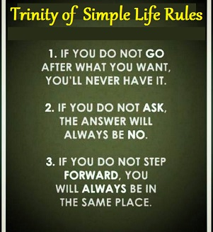 Trinity of three simple life rules