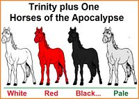 Trinity plus one horses of the Apocalypse